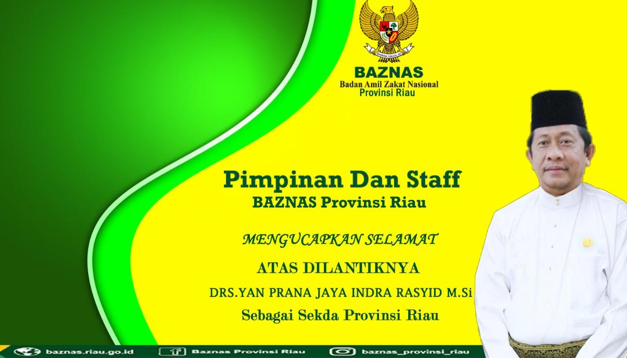 Iklan Ucapan Selamat  Pelantikan Sekda Dari Baznas Prov Riau