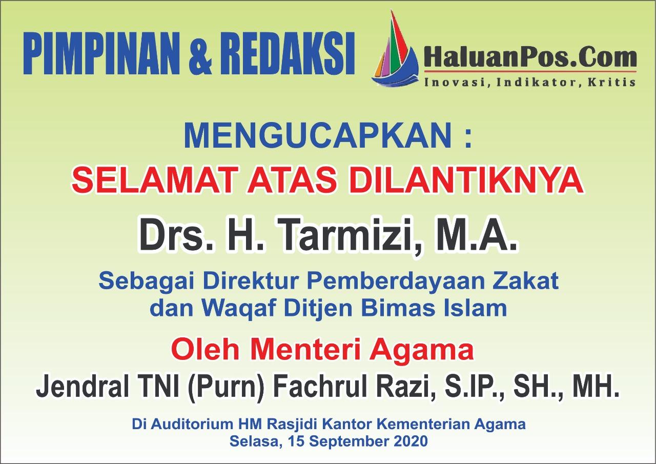Ucapan Selamat Kepada Drs. H. Tarmizi. MA