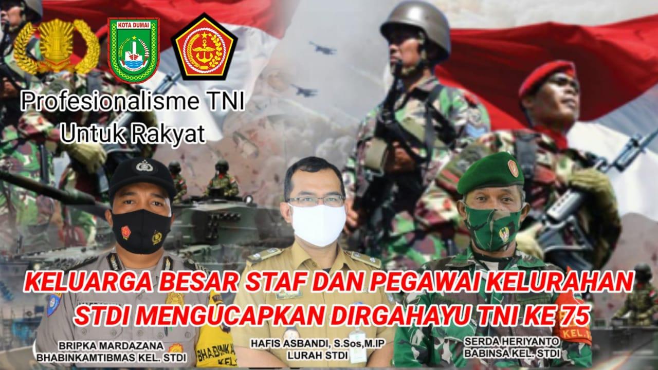 Ucapan Hut TNI ke 75 dari Staf dan Pegawai Kelurahan STDI