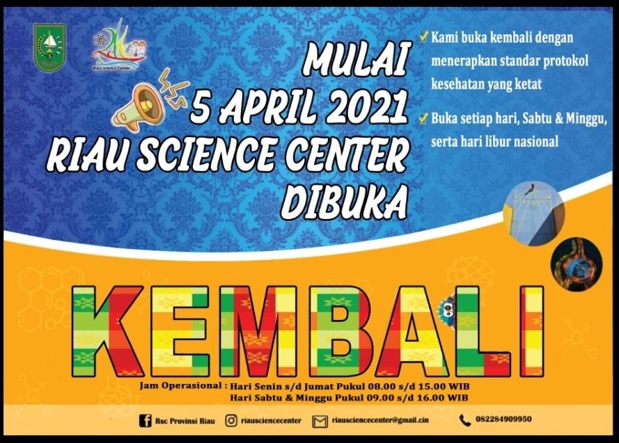 Jadwal kunjungan Riau Science Center Provinsi Riau