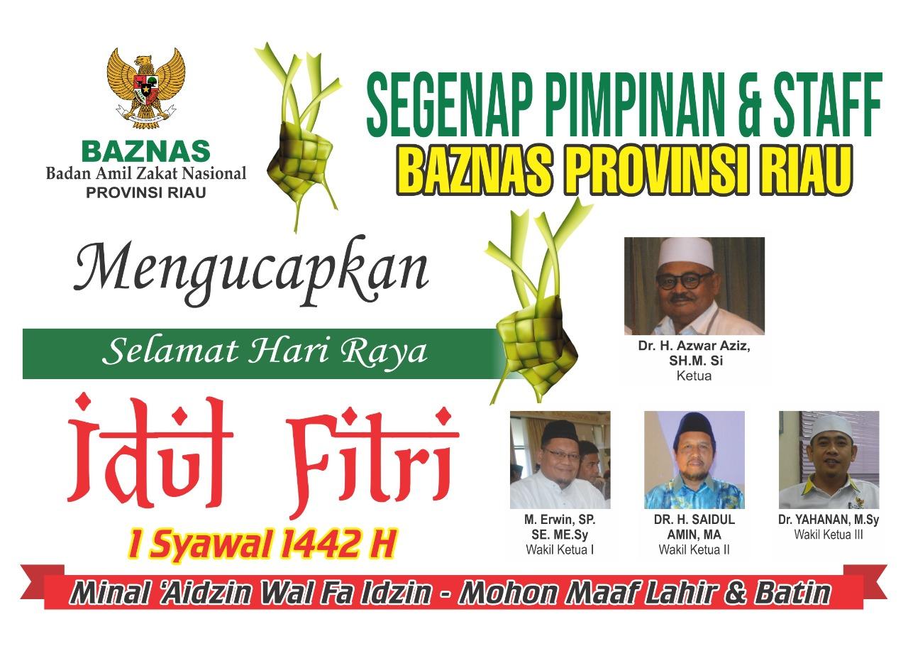 Ucapan Idul Fitri 1442H, BAZNAS Prov Riau
